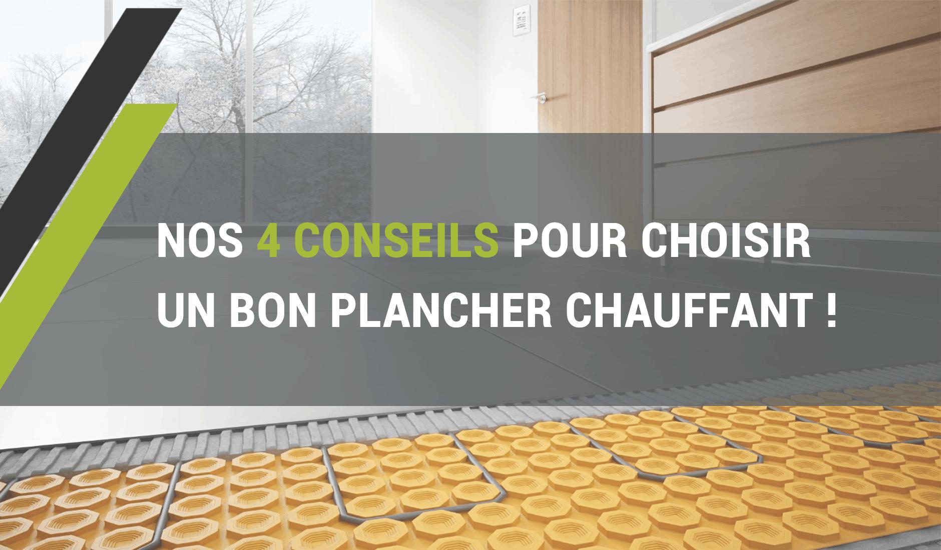 Carrelage Sur Plancher Chauffant Basse Temperature nos 4 conseils pour choisir le bon plancher chauffant ! blog